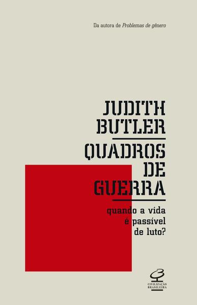 Quadros de Guerra. Quando a Vida É Passível de Luto?, livro de Judith Butler