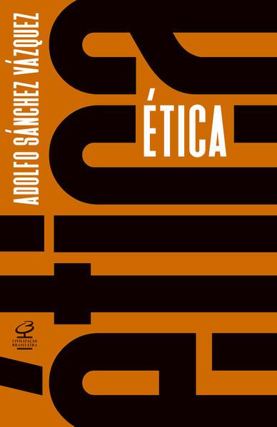 Ética, livro de Adolfo Sánchez Vázquez