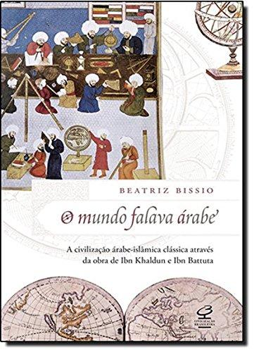 O Mundo Falava Árabe, livro de Beatriz Bissio Moreira