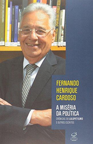 A Miséria da Política, livro de Fernando Henrique Cardoso