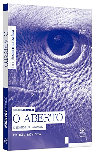O Aberto - O Homem e o Animal, livro de Giorgio Agamben