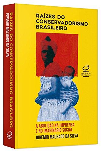 Raízes do Conservadorismo, livro de Juremir Machado da Silva