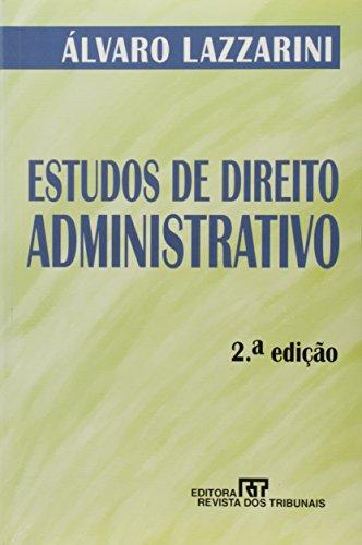 Estudos de Direito Administrativo, livro de LAZZARINI