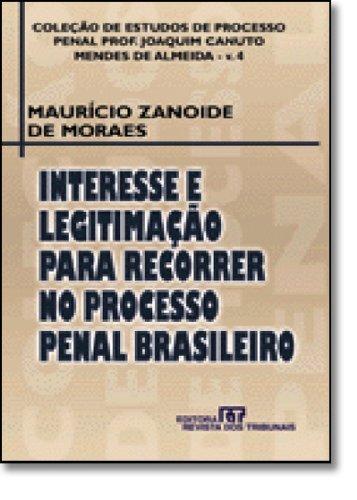 Interesse e Legitimação Para Recorrer no Processo Penal Brasileiro, livro de Maria do Carmo Galiazzi