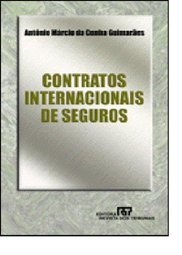 Contratos Internacionais de Seguros, livro de Mauro Guimarães