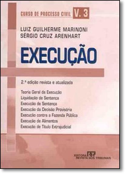 Curso de Processo Civil: Execução - Vol.3, livro de Luiz Guilherme Marinoni