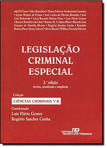 Legislação Criminal Especial - Volume 6, livro de Luiz Flávio Gomes, Rogério Sanches Cunha
