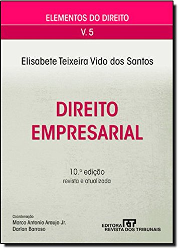Elementos Do Direito. Direito Empresarial - Volume 5, livro de Boaventura de Sousa Santos