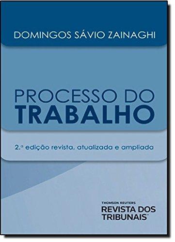 Processo do Trabalho, livro de Domingos Sávio Zainaghi