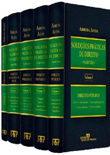 Soluções Práticas De Direito. Pareceres - Coleção Completa 5 Volumes, livro de Arruda Alvim