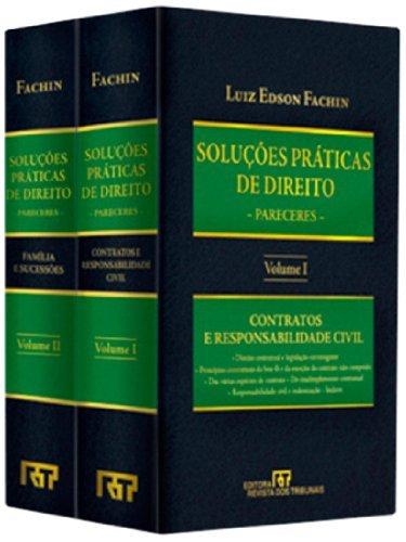 Soluções Práticas De Direito. Pareceres - Coleção Completa. 2 Volumes, livro de Luiz Edson Fachin