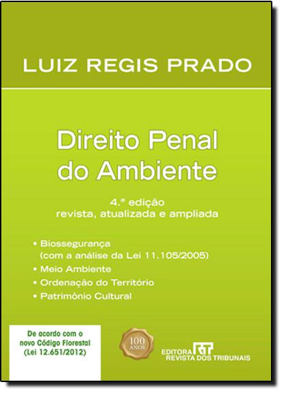 Direito Penal do Ambiente, livro de Luiz Regis Prado