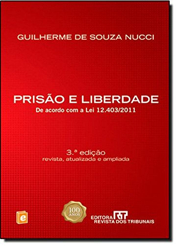 Prisão E Liberdade, livro de Guilherme de Souza Nucci