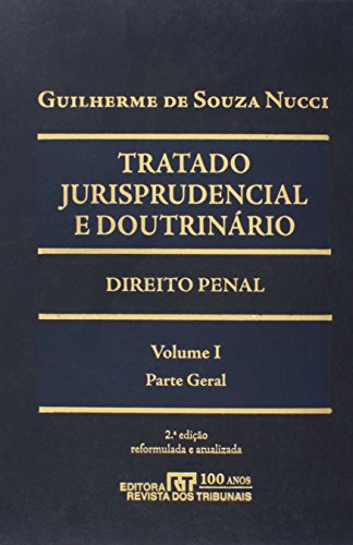 Tratado Jurisprudencial E Doutrinario  2 Volumes, livro de Guilherme De Souza Nucci