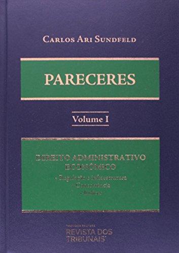 Pareceres - Coleção Completa. 3 Volumes, livro de Carlos Ari Sundfeld