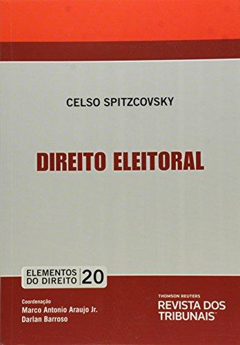 Elementos Do Direito - V. 20 - Direito Eleitoral, livro de Vários Autores