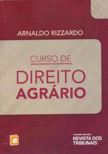 Curso De Direito Agrário, livro de Arnaldo Rizzardo