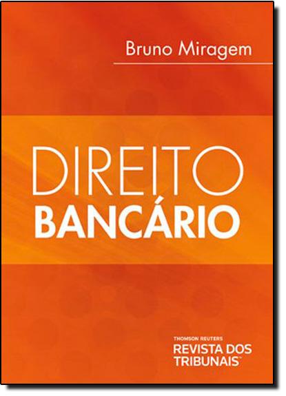 Direito Bancário, livro de Bruno Miragem