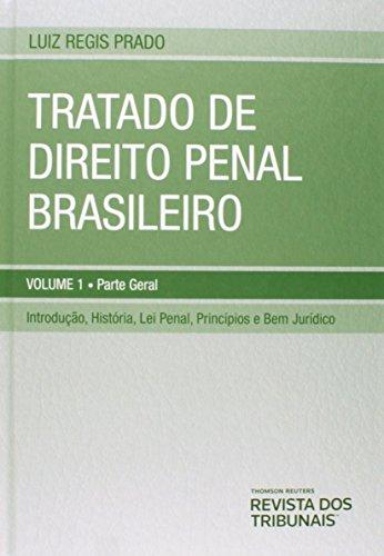 Tratado De Direito Penal Brasileiro - Coleção Com 9 Volumes, livro de Luiz Regis Prado