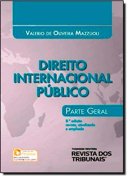 Direito Internacional Público - Parte Geral, livro de Valerio de Oliveira Mazzuoli