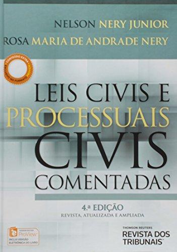 Leis Civis e Processuais Civis: Comentadas, livro de Nelson Nery Junior