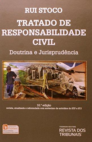 Tratado de Responsabilidade Civil: Doutrina e Jurisprudência, livro de Rui Stoco