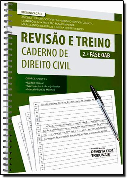 Revisão e Treino: Caderno de Direito Civil - 2.ª Fase Oab, livro de Marco Antonio Araujo Junior
