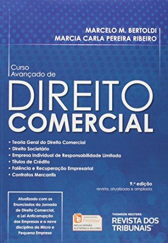 Curso Avançado de Direito Comercial, livro de Marcelo M. Bertoldi, Marcia Carla Pereira Ribeiro