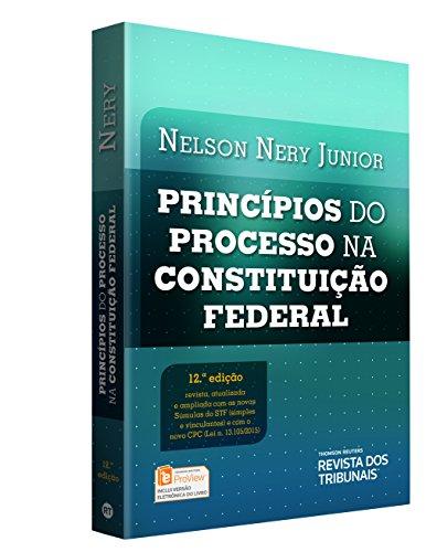 Princípios do Processo na Constituição Federal, livro de Nelson Nery Junior