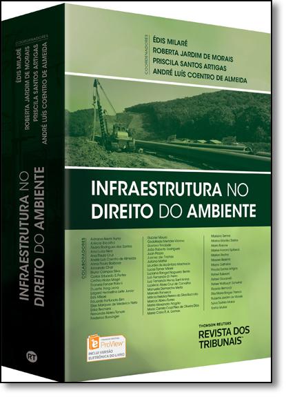 Infraestrutura no Direito do Ambiente, livro de Édis Milaré