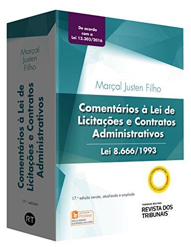 Comentários À Lei de Licitações e Contratos Administrativos, livro de Marçal Justen Filho