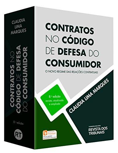 Contratos no Código de Defesa do Consumidor. O Novo Regime das Relações Contratuais, livro de Claudia Lima Marques
