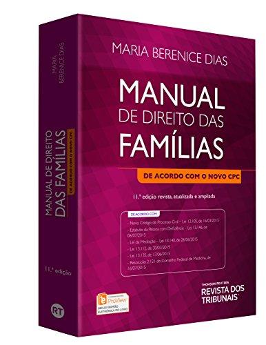 Manual de Direito das Famílias. De Acordo com o Novo CPC, livro de Maria Berenice Dias