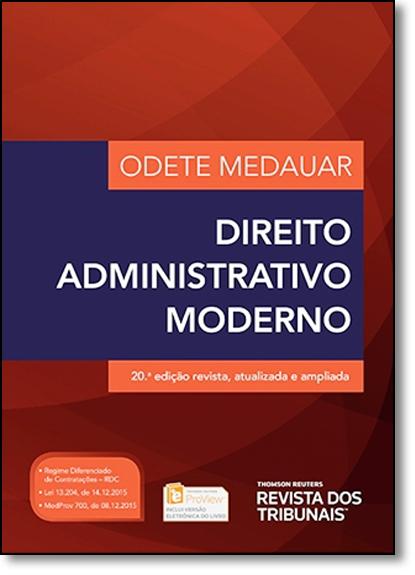 Direito Administrativo Moderno, livro de Odete Medauar