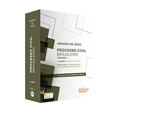Processo Civil Brasileiro: Parte Geral - Fundamentos e Distribuição dos Conflitos - Vol.1, livro de Araken de Assis
