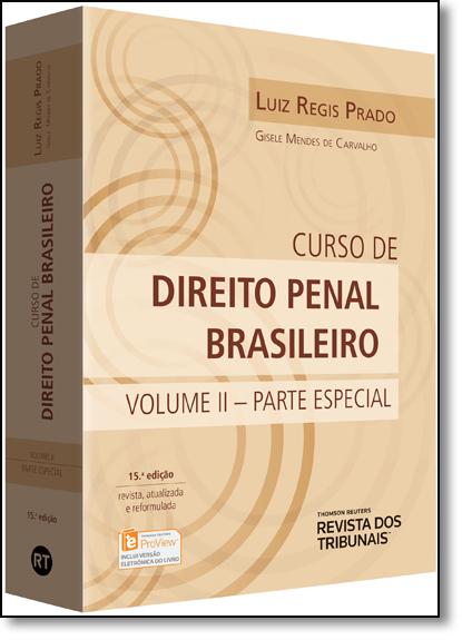 Curso de Direito Penal Brasileiro: Parte Especial - Vol.2, livro de Luiz Regis Prado