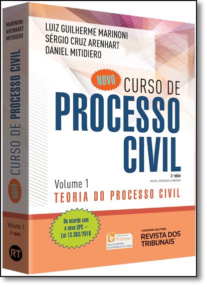 Novo Curso de Processo Civil: Teoria do Processo Civil - Vol.1, livro de Luiz Guilherme Marinoni
