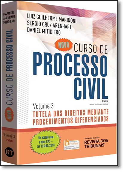 Novo Curso de Processo Civil: Tutela dos Direitos Mediante Procedimentos Diferenciados - Vol.3, livro de Luiz Guilherme Marinoni