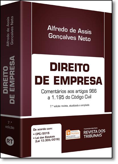 Direito de Empresa: Comentários aos Artigos 966 a 1.195 do Código Civil, livro de Alfredo de Assis Gonçalves Neto