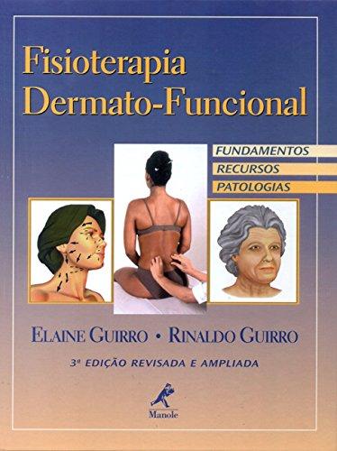 Fisioterapia Dermato-funcional, livro de Elaine Guirro