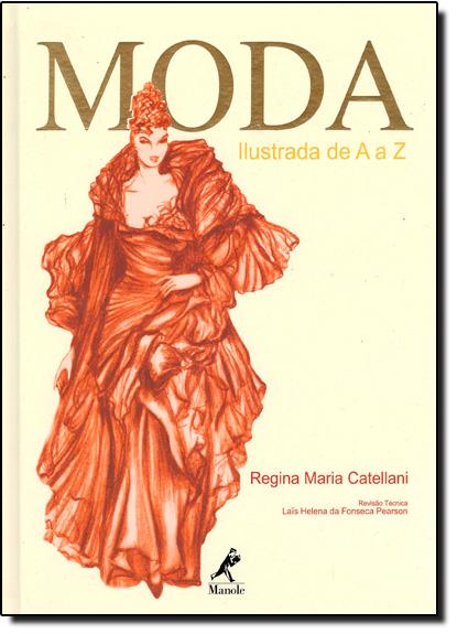 Moda Ilustrada de A a Z, livro de Regina Marina Catellani