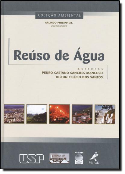 Reúso de Água, livro de Pedro Caetano Sanches Mancuso