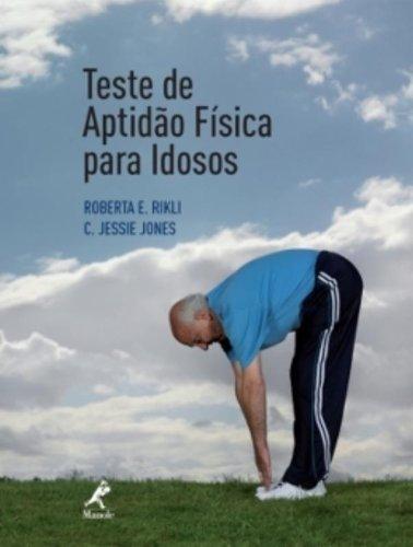 Teste de Aptidão Física Para Idosos, livro de Rikli, Roberta E. / Jones, C. Jessie