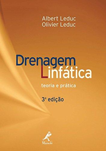 Drenagem Linfática: Teoria e Prática, livro de Albert Leduc