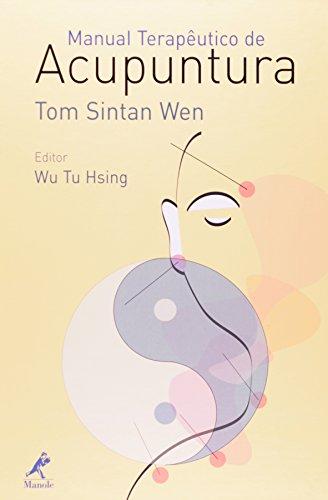 Manual Terapêutico de Acupuntura, livro de Wen, Tom Sintan