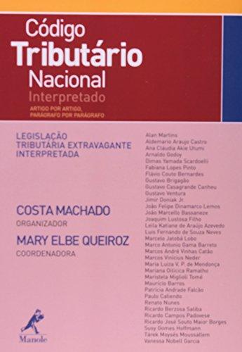 Código Tributário Nacional Interpretado – artigo por artigo, parágrafo por parágrafo, livro de Costa Machado