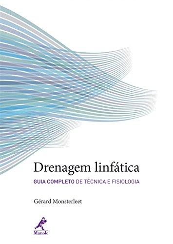 Drenagem linfática-guia completo de técnica e fisiologia, livro de Monsterleet, Gérard