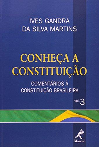 Conheça a Constituição-Comentários à Constituição Brasileira, livro de Martins, Ives Gandra da Silva