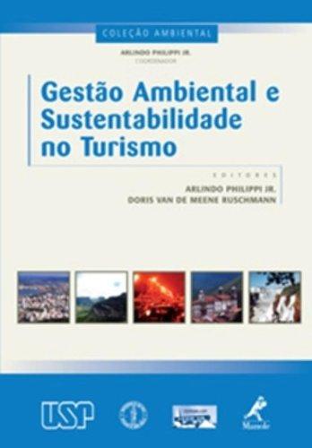 Gestão Ambiental e Sustentabilidade no Turismo, livro de Philippi Jr., Arlindo / Ruschmann, Doris Van de Meene