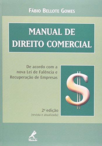 Manual de Direito Comercial – 2ª edição, livro de Fábio Bellote Gomes